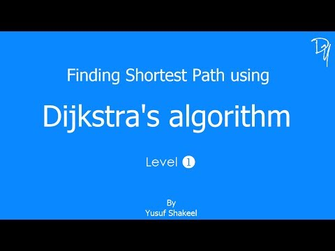 Dijkstra's Algorithm Level 1 of 2 - step by step guide