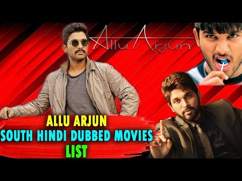 Allu Arjun All Hindi Dubbed Movies List | Stylish Star Allu Arjun South Hindi Dubbed Movies
