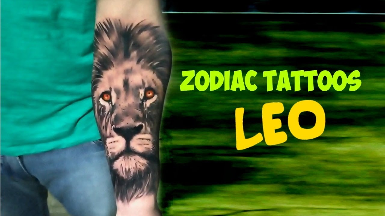 Zodiac Signs Tattoos Leo Youtube