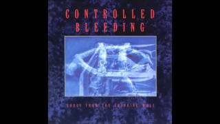 Controlled Bleeding - Rings Of Fire