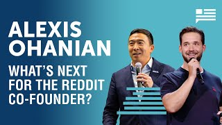 Alexis Ohanian's vision for the future | Andrew Yang | Yang Speaks