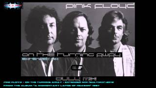 PINK FLOYD - On The Turning Away - Extended Mix (gulymix)