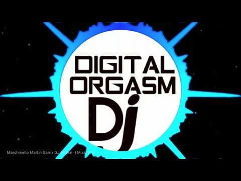 Marshmello Martin Garrix & Dj Snake - I MISS YOU (DIGITAL ORGASM DJ)