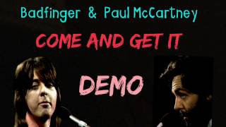 Come and Get It - Badfinger & Paul McCartney - Studio Demo HQ