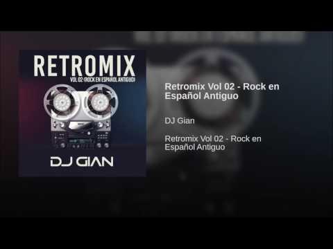Retromix Vol 02 - Rock en Español Antiguo