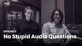 No Stupid Audio Questions with Piper Payne & Dan Bacigulapi