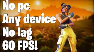 How to get 60 FPS on fortnite mobile any device and any software