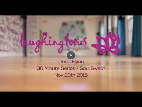 Dana Flynn Soul Sweat 30min Series