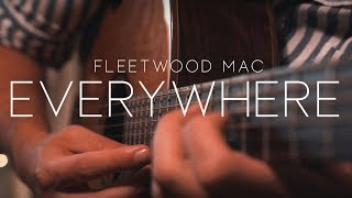 Everywhere - Fleetwood Mac // Fingerstyle Guitar Cover