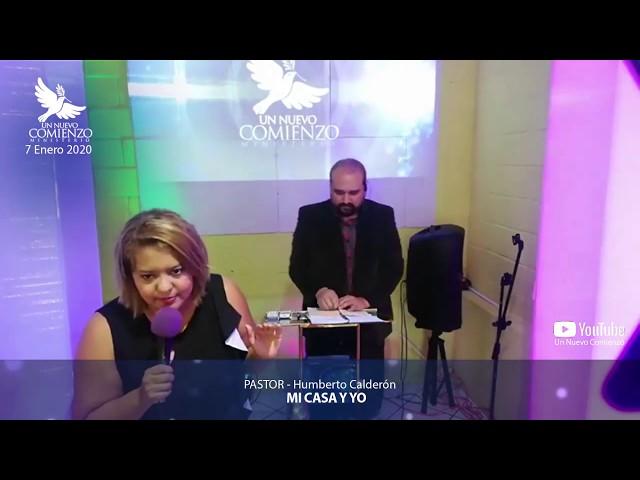 Predica # 135 - MI CASA Y YO - Pastor Humberto Calderon