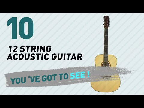 12 String Acoustic Guitar, Top 10 Collection // New & Popular 2017