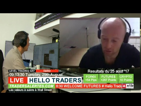 Emission Hello Traders du 29 Aout 2017