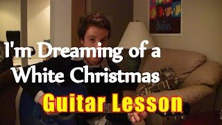 "Download lagu ""I'm Dreaming of a White Christmas"" - Guitar Lesson & Chords"