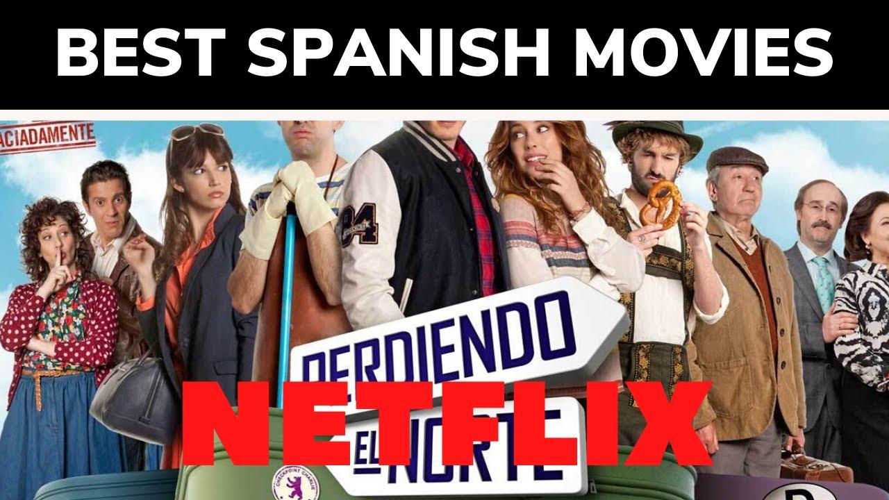 10 Best Spanish Movies on Netflix in 2021 with IMDB ...