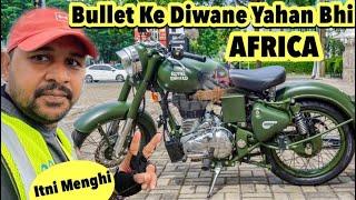 BULLET (Enfield) ke diwane AFRICA mein bhi #BabainAfrica Ep. 341