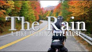 The Rain | A Bike Touring Adventure