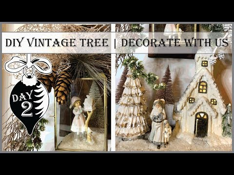 DIY Vintage Tree   Decorate With Us   2nd Day of Vintage Christmas 2019