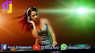 Dugem Nonstop House Music Lantai 3 #19 - Dj Anca ArD™