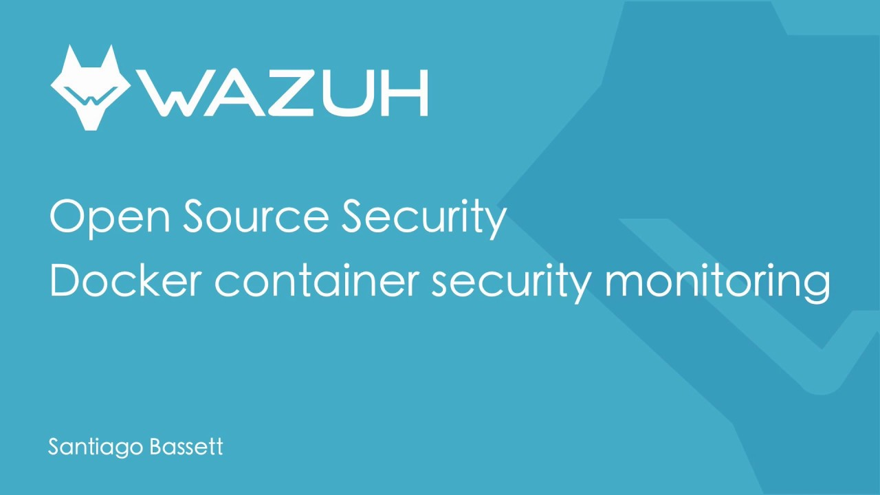 Wazuh - Docker container security monitoring
