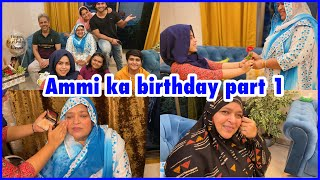 Ammi's birthday part 1 | makeover | surprise gifts | celebration | ibrahim family | vlog