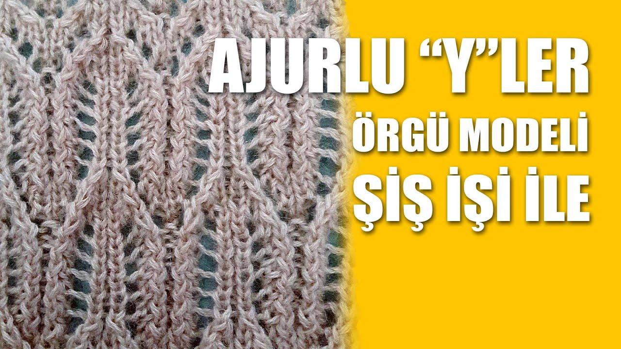 Ajurlu Kabartmalı Yazlık Örgü Modeli