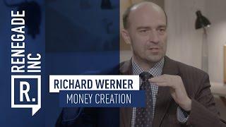PROF. RICHARD WERNER on Banks Money Creation