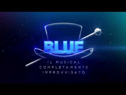 B.L.U.E. IL MUSICAL COMPLETAMENTE IMPROVVISATO - Promo 2017