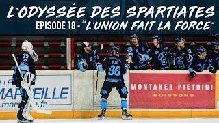L' Odyssée des Spartiates - Episode 18 (Saison 1) - L'union fait la force