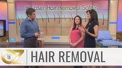 Dr. Oz Investigates if Laser Hair Removal is Safe