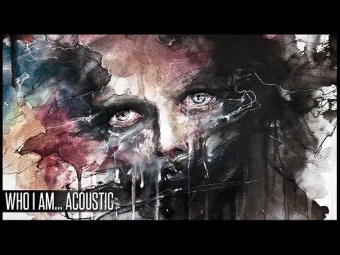 Who I Am... Acoustic