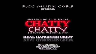 CHATTY CHATTY _ BARBERO 507 Ft. EL RACAL (Naugthy Wifey Riddim)
