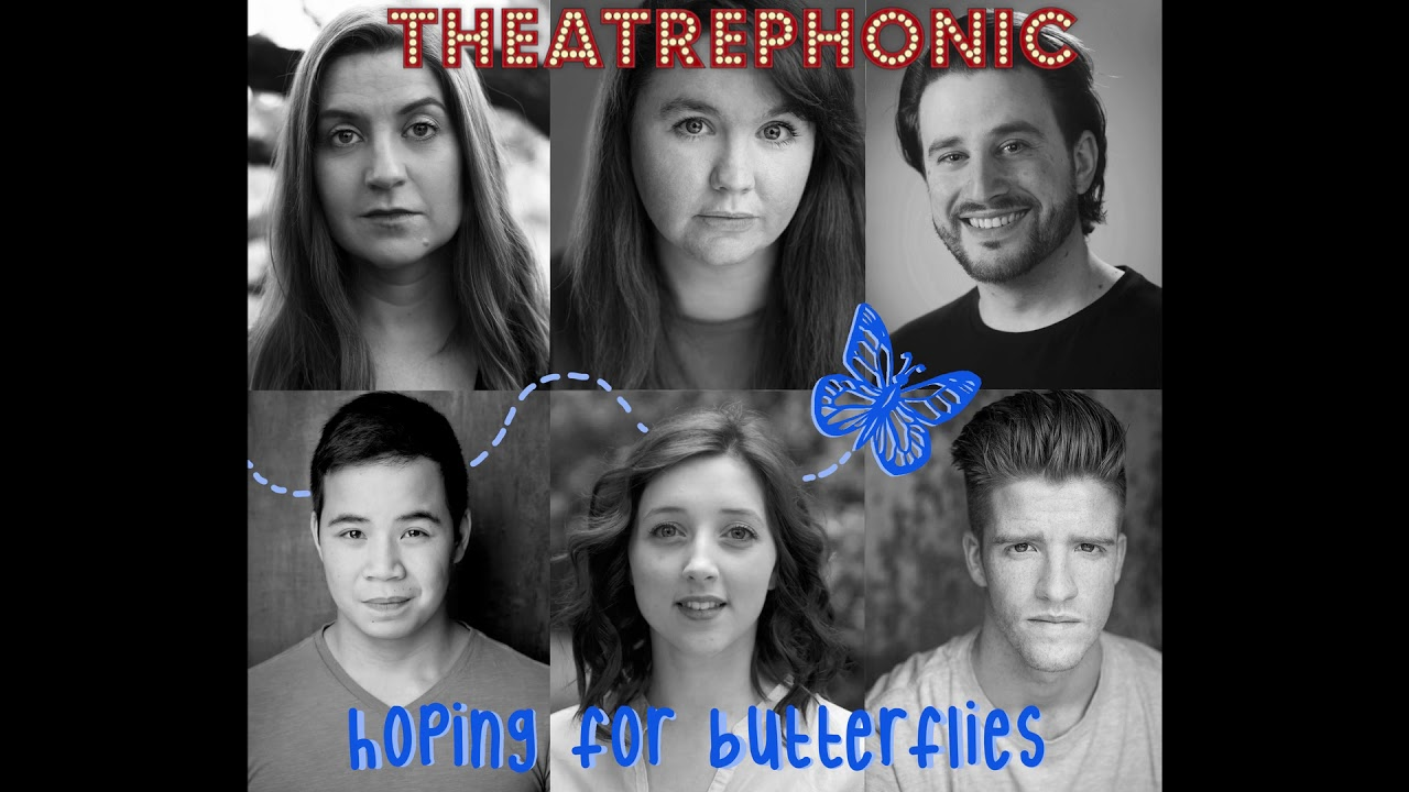 Theatrephonic: Hoping for Butterflies