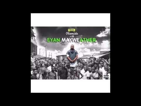 Olamide   Where the man EYAN MAYWEATHER ALBUM