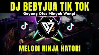 DJ BEBYJUA TIK TOK VIRAL 2021 | DJ GOYANG OLES MINYAK WANGI REMIX