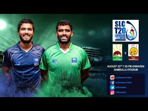 SLC T20 League 2018 - Match 6: Team Colombo vs Team Dambulla