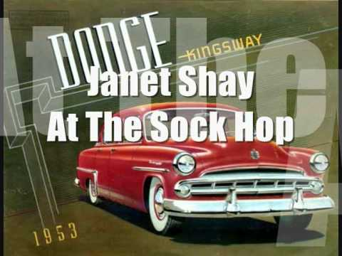 Janet Shay - At The Sock Hop