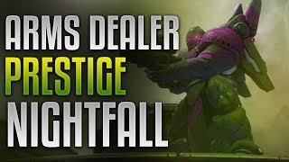 "Destiny 2 [PC] - Prestige Nightfall ""The Arms Dealer"" Walkthrough [Week 8]"