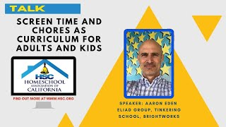 HSC 2020 Virtual Conference Screen Time & Chores as Curriculum for Adults & Kids