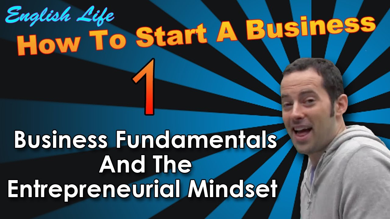 Learn Business English - 1 - How to Start a Business - How to Think Like an Entrepreneur