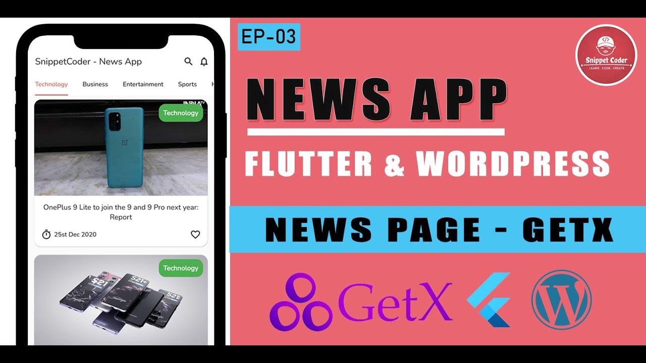 Flutter News Application using GetX and WordPress Custom API - EP 03 - News Page GetX