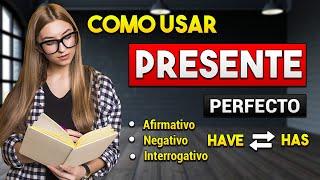 🔴 TODO LO QUE DEBES SABER DEL PRESENTE PERFECTO EN INGLÉS MUY FÁCIL 📚