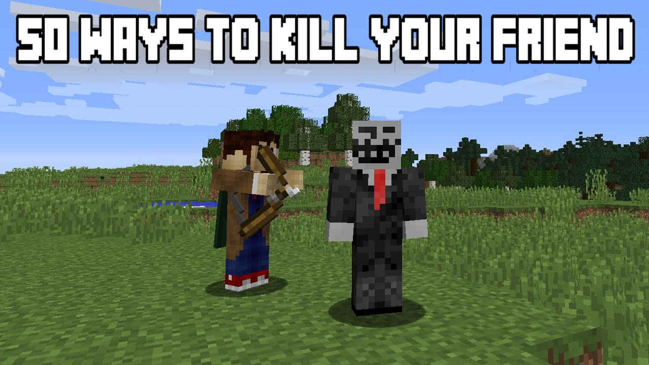12 Ways To Kill Your Friends In Minecraft (September 12)