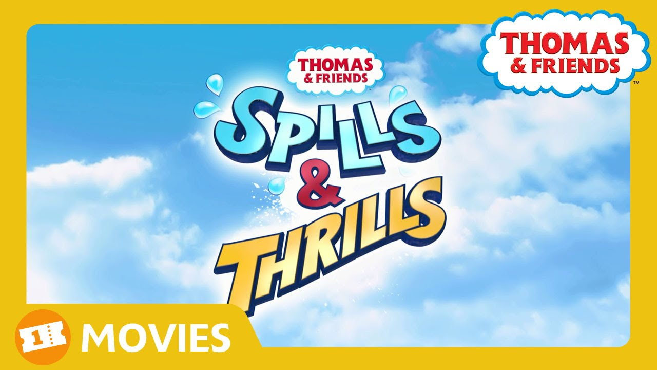 Spills & Thrills DVD Available Now - Thomas & Friends