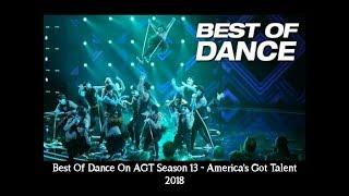 Best Of Dance On AGT Season 13   Americas Got Talent