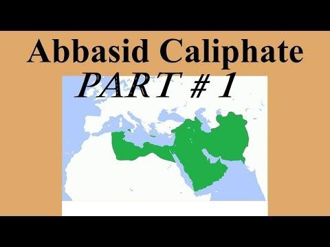 Islamic Rulers Part 3.1 (Abbasids Caliphate)