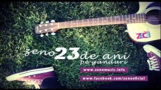 Zeno - 23 De Ani Pe Ganduri [New Single] 2011