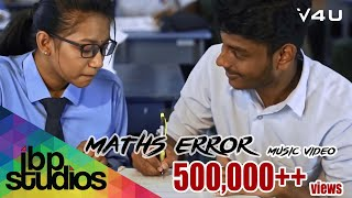 Maths Error (MX) - Vivasvan & Vishahk (Official Music Video)