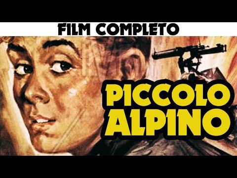 PICCOLO ALPINO   Film Completo   COLLEZIONE CINEMA ITALIANO di GUERRA