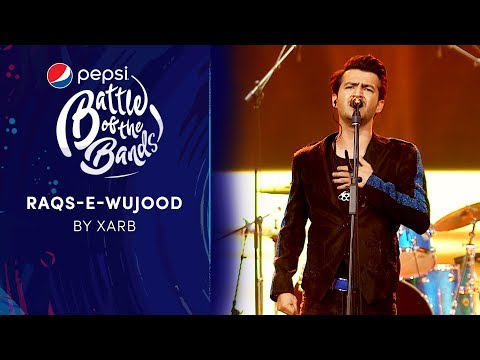 Xarb | Raqs-e-Wujood | Episode 7 | Pepsi Battle of the Bands | Season 3