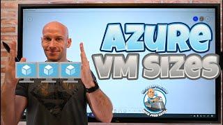 Azure VM Size Overview